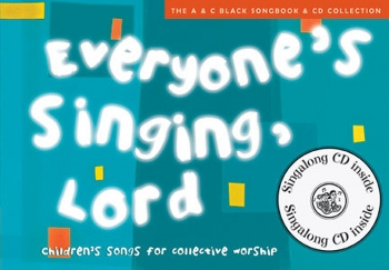 Everyones Singing Lord: Songbook Book & CD  (A & C Black)