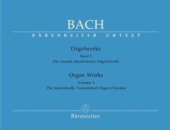 Organ Works Vol 3: Chorales Miscellaneous: Organ (Barenreiter)