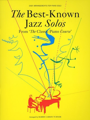 Classic Piano Course: Best Known Jazz Solos