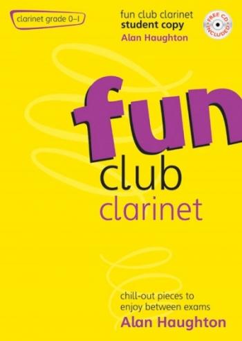Fun Club Clarinet Grade 0-1: Student Book & Cd (Haughton)