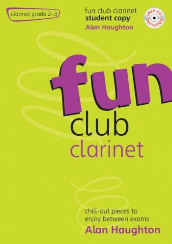 Fun Club: Clarinet: Grade 2-3: Student Book & Cd (Haughton)
