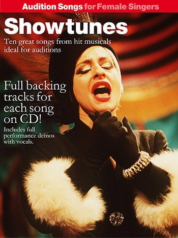 Audition Songs For Female Singers: Showtunes: Book & Cd