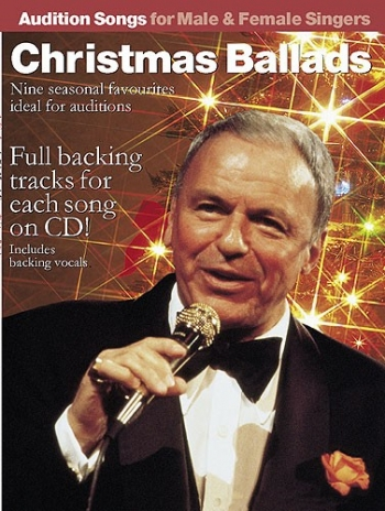 Audition Songs: Christmas Ballads: Book & Cd