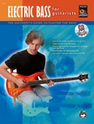 Electric Bass For Guitarists: Book & CD
