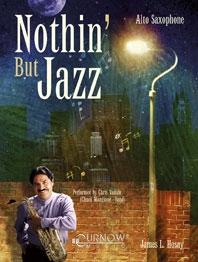 Nothing But Jazz: Alto Saxophone