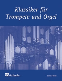 Classics For Trumpet and Organ