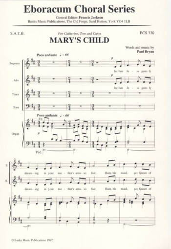 Marys Child: Vocal Satb (BRYAN PAUL)