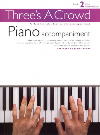 Threes A Crowd: Woodwind: Book 2: Piano Accompaniment