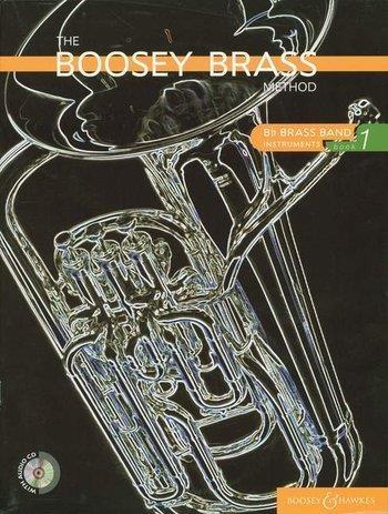 Boosey Brass Method: Book 1: Bb Brass Band: Bk&cd
