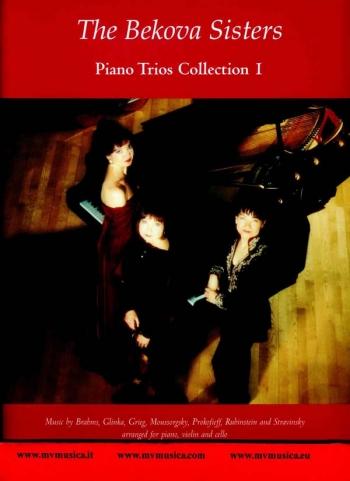 Bekova Sisters Piano Trios Collection: 1: Violin Cello and Piano