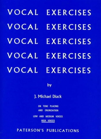 Vocal Exercises On Tone Placing And Enunciation (High Voices)