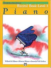 Alfred Basic Piano Recital Book: Level 3