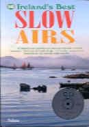 110 Irelands Best Slow Airs: Flute Book & CD