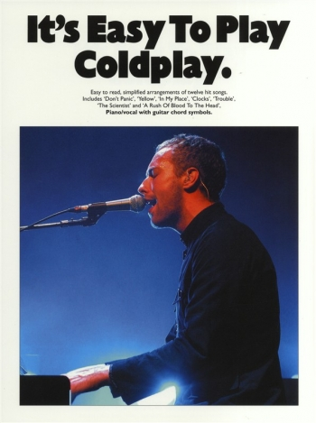 Its Easy To Play Coldplay: Piano Vocal Guitar