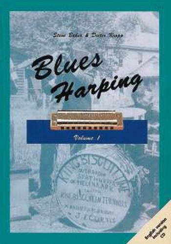 Blues Harping: 1: Blues Harp