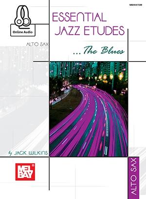 Essential Jazz Etudes The Blues: Alto Saxophone