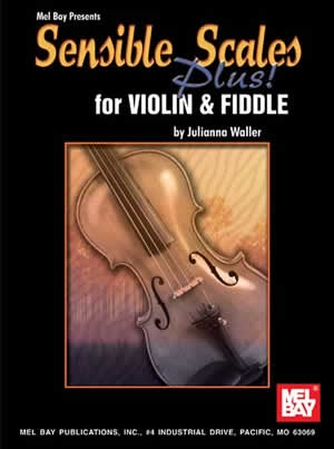Sensible Scales Plus: Violin and Fiddle