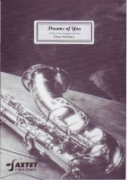 Dreams Of You: Alto Saxophone