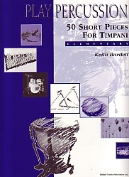 Play Percussion: 50 Short Pieces For Timpani