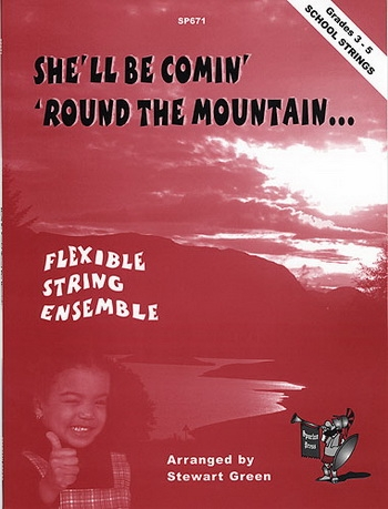Flexible String Ensemble: Shell Be Comin Round The Mountain: String Ensemble: Score and Parts (green