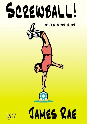Screwball: Trumpet Duet