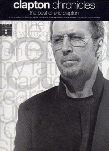 Eric Clapton: Chronicles The Best Of Eric Clapton: Guitar