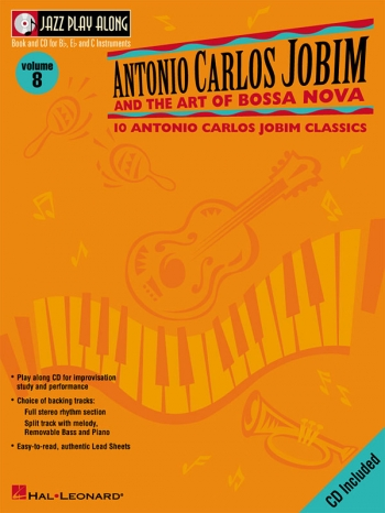 Jazz Play Along: Vol.8: Jobim: Bb or Eb or C Instruments: Book & CD