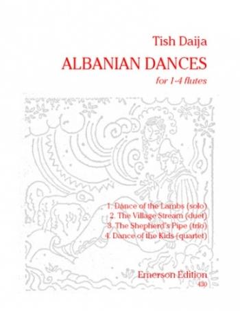 Albanian Dances: 1-4 Flutes