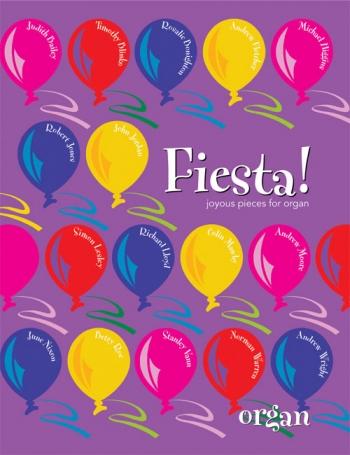 Fiesta! Joyous Pieces: Organ