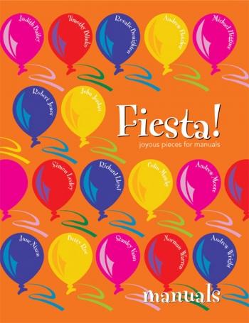 Fiesta! Joyous Pieces: Organ Manuals