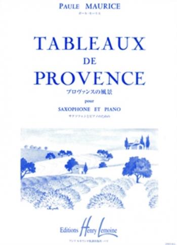 Tableaux De Provence: Alto Saxophone & Piano (Lemoine)