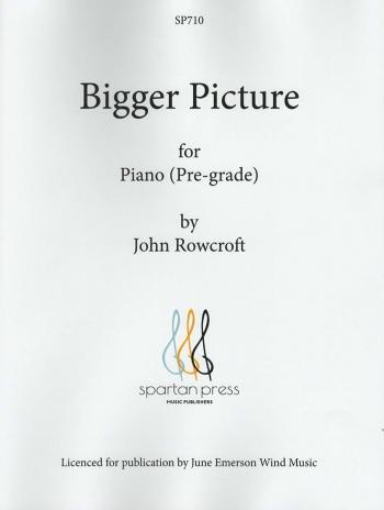 Bigger Picture: Pre-grade: Piano