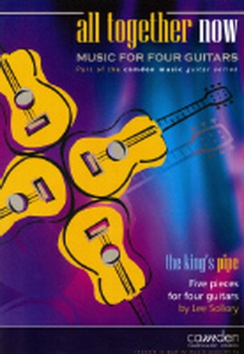 All Together Now: The Kings Pipe: 4 Guitars