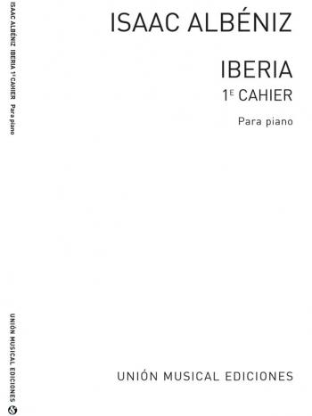 Iberia: Book 1: Piano (Unión Musical Ediciones)