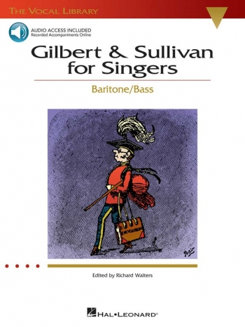 Gilbert and Sullivan For Singers: Vocal: Baritone Bass
