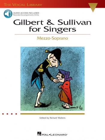 Gilbert & Sullivan For Singers: Vocal: Mezzo Soprano: Book And Cd