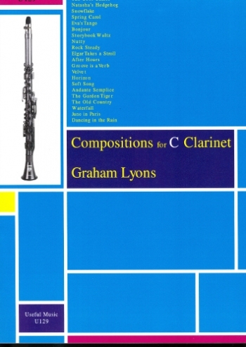 Compositions For C Clarinet: Vol.1 (Graham Lyons)