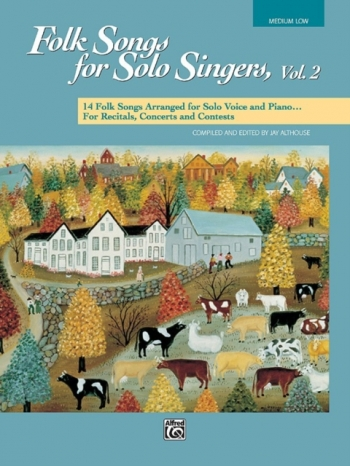 Folk Songs For Solo Singers: Vol2 Med Low Voice (Althouse)