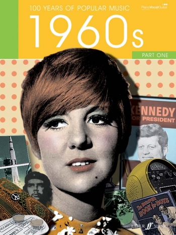 100 Years Of Popular Music 60s: Vol.1: Piano Vocal Guitar