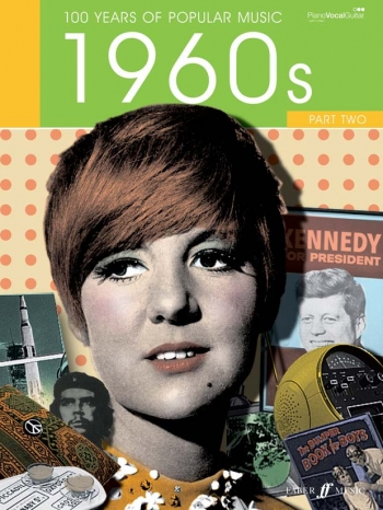 100 Years Of Popular Music 60s: Vol.2: Piano Vocal Guitar