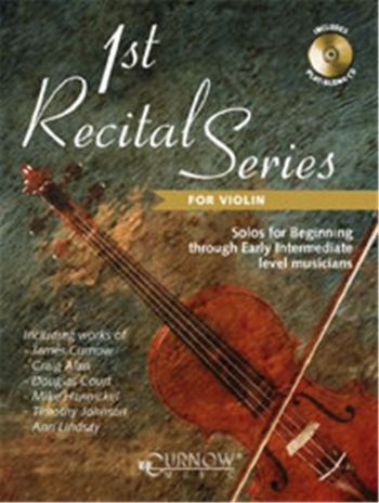 1st Recital Series: Violin: Book & CD  (Curnow)