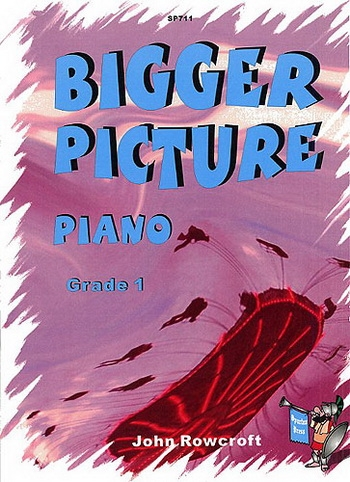 Bigger Picture: Grade 1: Piano