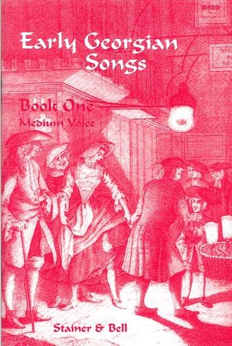 Early Georgian Songs: Vol1: Medium Voice