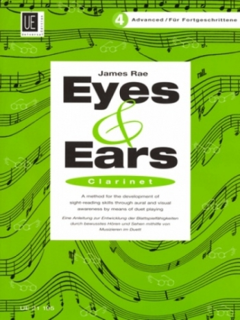 Eyes And Ears 4: Advanced: Clarinet Sight-Reading in 4 Steps (James Rae)