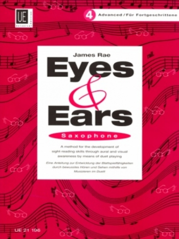 Eyes And Ears 4 Advanced: Saxophone Sight-Reading in 4 Steps