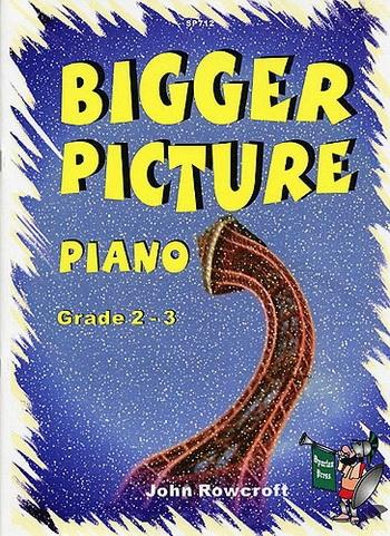 Bigger Picture: Grade 2-3: Piano