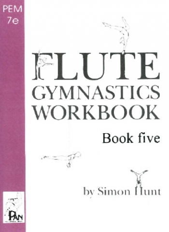Flute Gymnastics Workbook: Book 5 (Hunt)