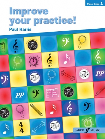 Improve Your Practice Grade 1: Piano (Paul Harris)