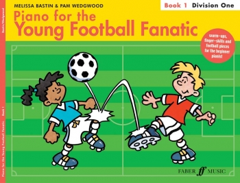 Piano For The Young Football Fanatic: 1: Division One