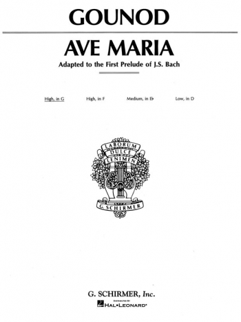 Ave Maria: G Major: High Voice: Solo Song (Schirmer)
